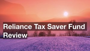 reliance tax saver fund review