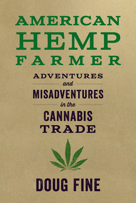 Product of the Week – American Hemp Farmer by Doug Fine