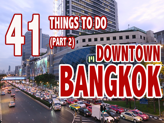Things to Do in Bangkok, Bangkok Top Attractions, BAngkok highlights