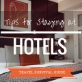 travel guide hotels, hotel etiquette, staying at hotels, tips for staying at hotels