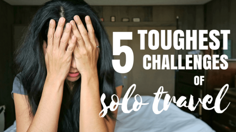 5 CHALLENGES OF SOLO TRAVEL