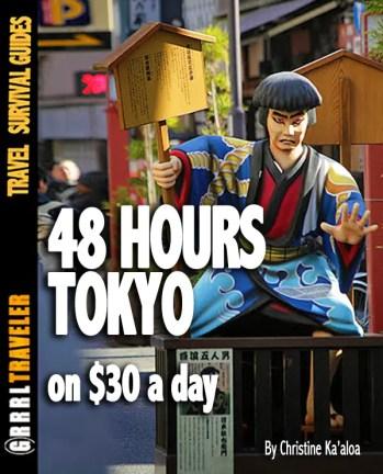 48 hours tokyo japan, tokyo under $30/day, budget travel tokyo, budget tips tokyo, tokyo attractions, travel tips tokyo