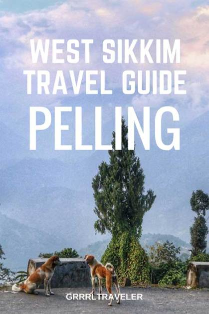 West Sikkim Travel Guide, pelling india, pelling travel guide
