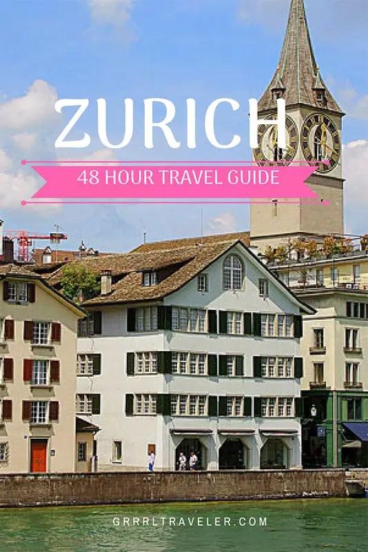 48 hours in zurich, zurich travel guide, best things to do zurich, best things to do in zurich, zurich top attractions