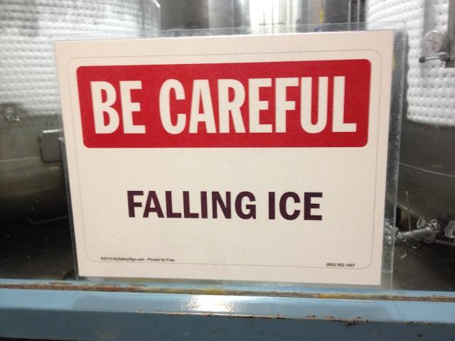 BE CAREFUL FALLING ICE
