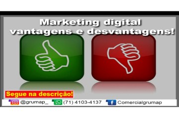 Marketing digital vantagens e desvantagens