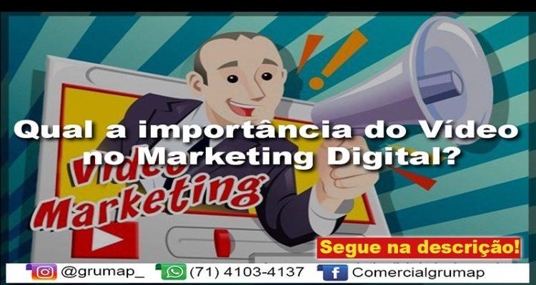 Qual a importância do Vídeo no Marketing Digital?