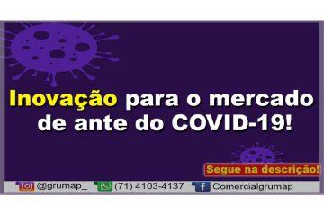 Inovação para o mercado de ante do COVID-19!