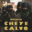 American High's 'Cheye Calvo' cover art