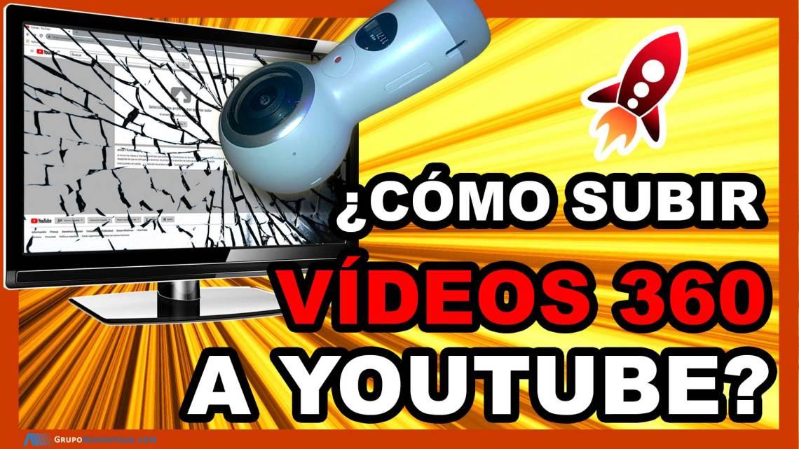 Como-subir-video-videos-360-a-Youtube-con-metadatos-grupoaudiovisual