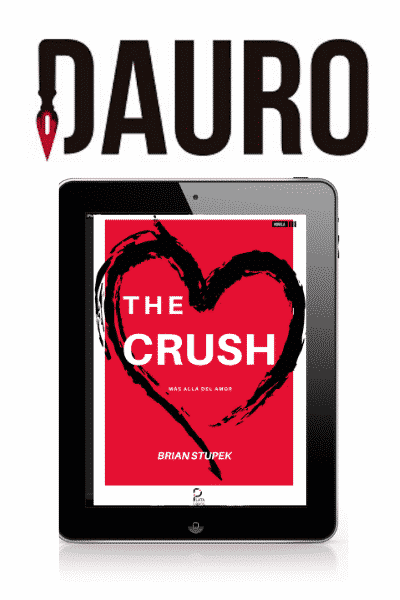 The Crush Brian Stupek Ediciones Dauro Ebook