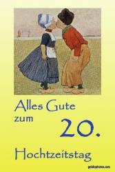 Karte 20. Hochzeitstag Porzellanhochzeit Kuss Holland