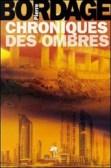chronique_des_ombres_pierre_bordage