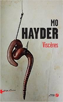Mo Hayder - Viscères