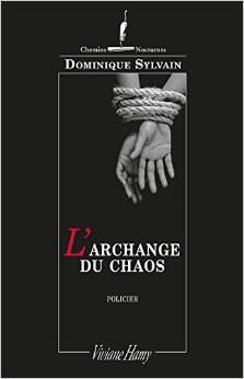 L'archange du chaos Dominique Sylvain