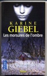 Les morrsures de l'ombre Karine Giebel