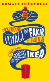 L'extraordinaire-voyage-du-fakir-qui-etait-resté-coincé-dans-une-armoire-ikea Romain Puértolas