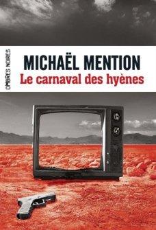 Le carnaval des hyènes Michael Mention