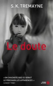 S.K. Tremayne - Le doute