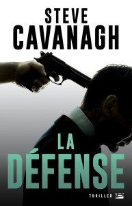 La défense - Steve Cavanagh