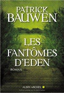 Patrick Bauwen - Les fantomes d'Eden