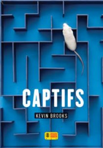 Kevin Brooks - Captifs