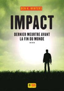 Ben H. Winters - Impact