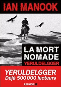 Ian Manook - La mort nomade