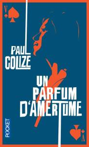 paul-colize-un-parfum-damertume