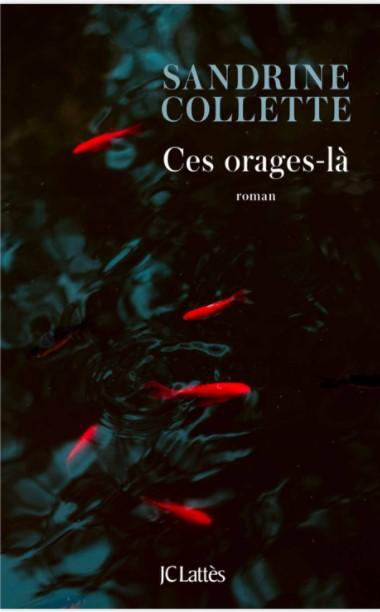 Ces orages-là – Sandrine Collette – EmOtionS – Blog littéraire
