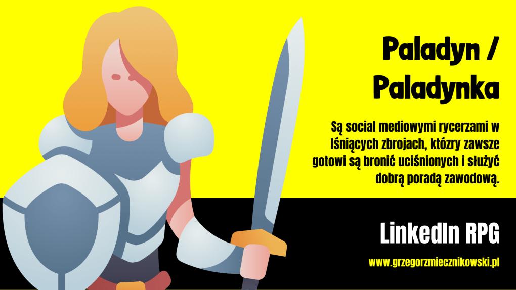 Typu użytkowników LinkedIn: Paladyn / Paladynka