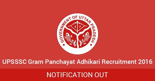 UPSSSC Gram Panchayat Adhikari Recruitment 2016 ...