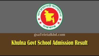 Khulna Govt School Admission Result