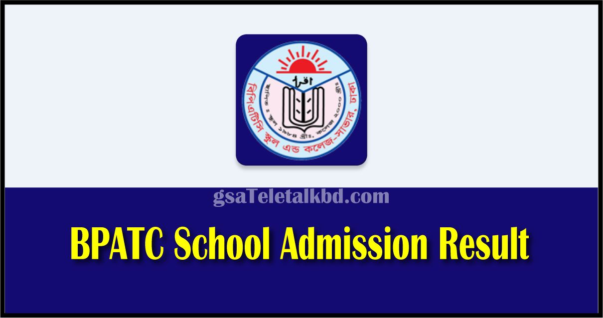 BPATC School Admission Result