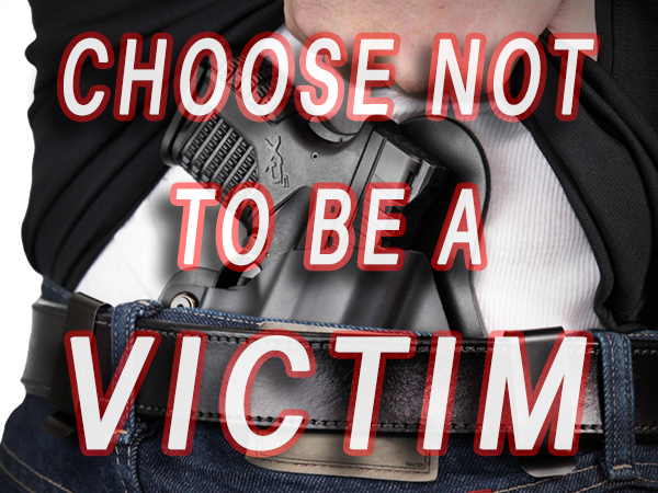 Choose Not To Be A Victim