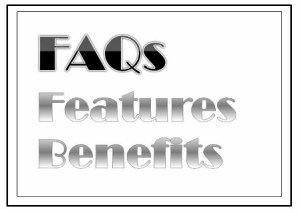 FAQs Features Benefits