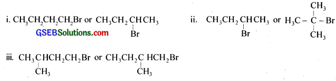 GSEB Solutions Class 12 Chemistry Chapter 10 Haloalkanes and Haloarenes 7a