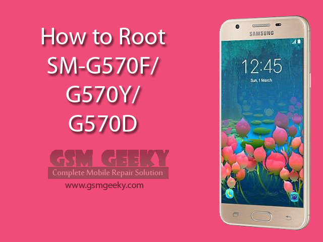How to root Samsung J5 Prime (G570) | GSM Geeky