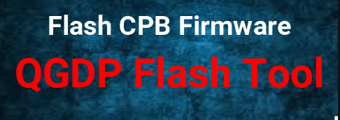 QGDP Tool For CPB Flash