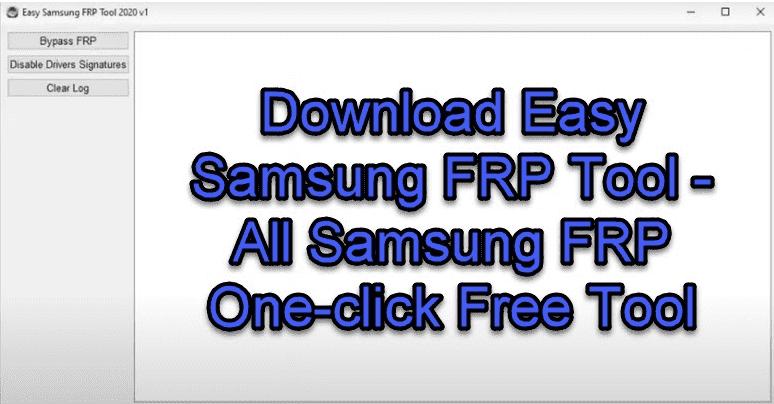 Easy Samsung FRP Tool V1 2020 Free Download