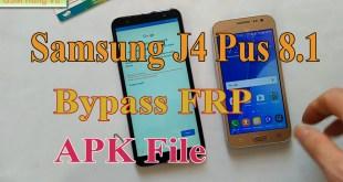 Bypass FRP J4 Plus - J415 APK FILE