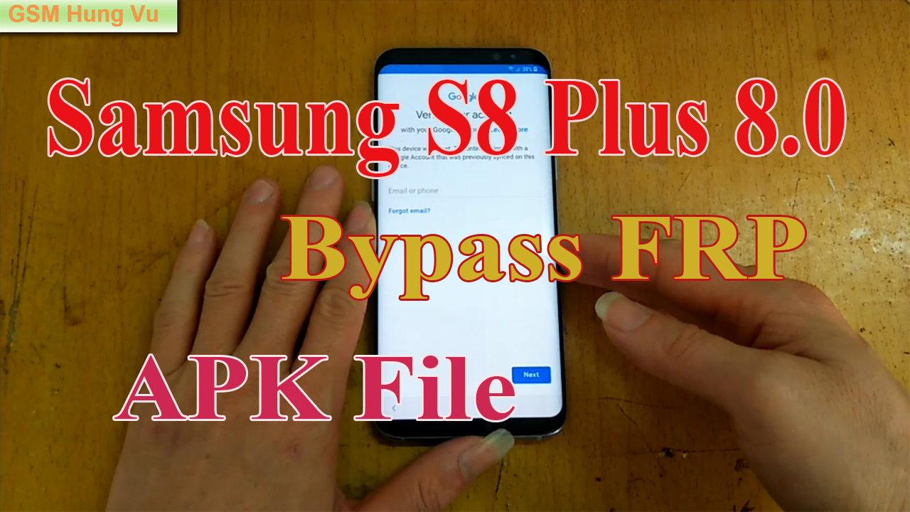 Bypass FRP S8 Plus (G955) Android 8 0 by APK File - Mobile Solutions