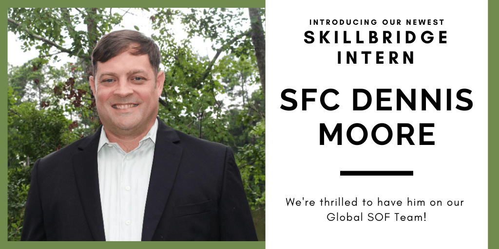 Meet SkillBridge Intern #4: SFC Dennis Moore