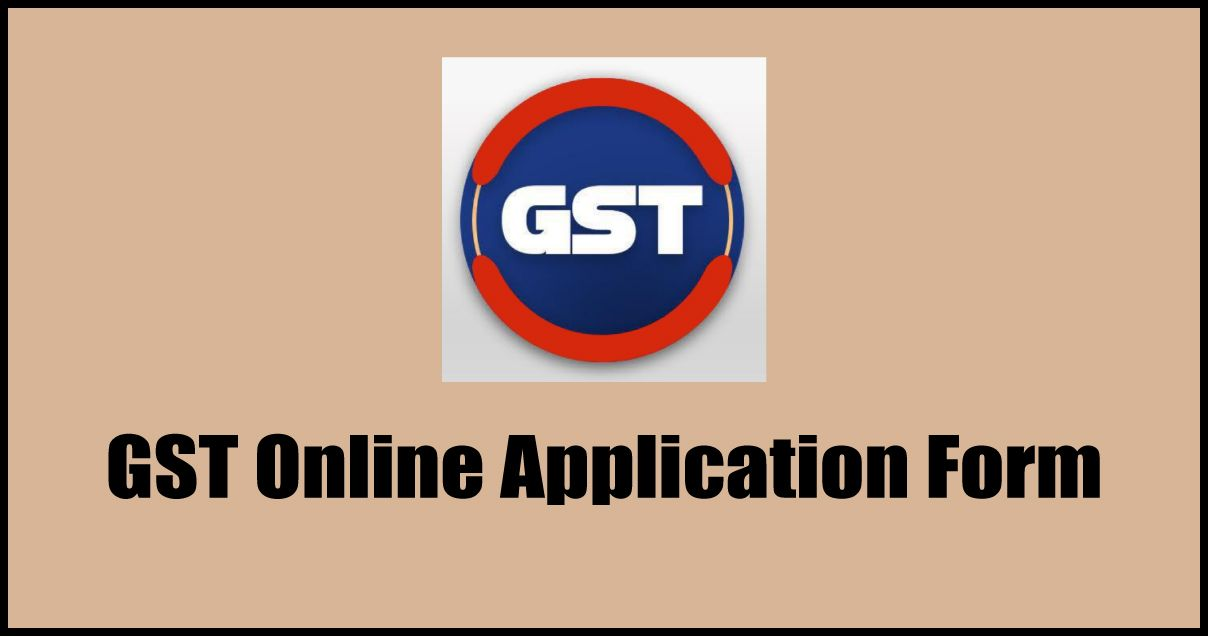 GST Online Application Form