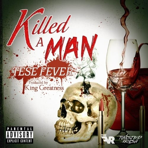 killed a man-Tese Fever