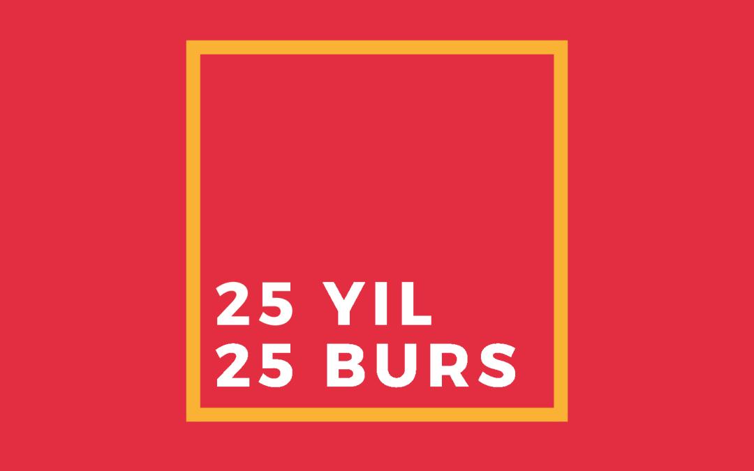 25. Yıl Bursu