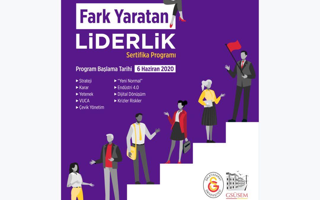 Galatasaray Üniversitesi Fark Yaratan Liderlik Sertifika Programı