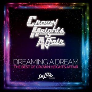 Crown-Heights-Affair-Dreaming-A-Dream
