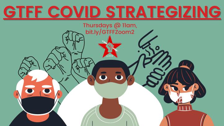 GTFF COVID Strategeizing: Thursdays @ 11am