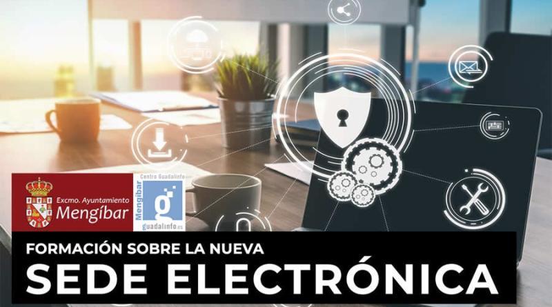 Taller formativo sobre uso y trámites de la Sede electrónica del Ayuntamiento de Mengíbar